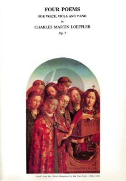 Loeffler 4 Poems Op.5 (Voice-Viola-Piano)