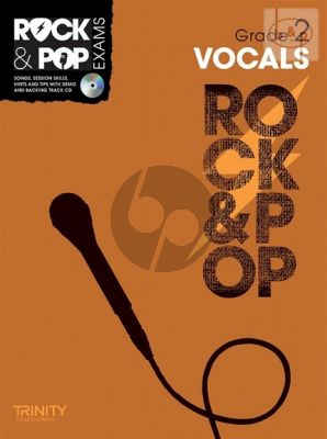Rock & Pop Exams Vocals Grade 2 (Songs-Session Skils-Hits and Tips)