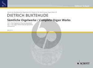 Buxtehude Samtliche Orgelwerke Vol.1 Part 1 (Free Organ Works) (edited by Claudia Schumacher)