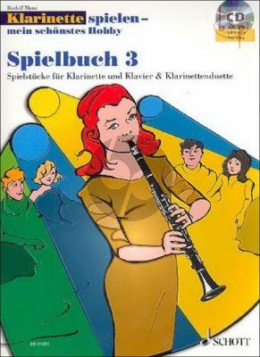Klarinette Spielen mein schonstes Hobby Spielbuch 3
