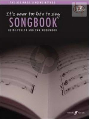 It's never too late to Sing Songbook
