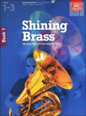 Shining Brass Vol.1 (18 Repertoire Pieces and Studies) grade 1 - 3
