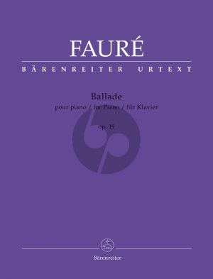 Faure Ballade Op.19 for Piano solo (edited by Chr.Grabowski)