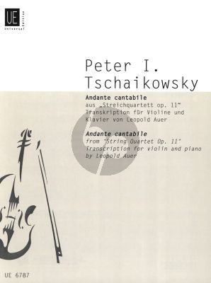 Tchaikovsky Andante Cantabile Violin and Piano (from String Quartet Op.11) (arr. Leopold Auer)