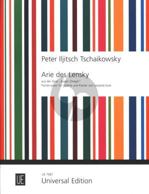 Tchaikovsky Lensky's Aria from Eugen Onegin for Violin and Piano (arr. Leopold Auer)