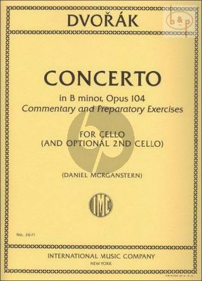 Concerto B-minor Op.104 Commentary and Preparatory Exercises by Daniel Morganstern
