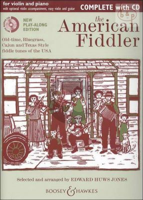 The American Fiddler (Old-Time-Bluegrass-Cajun and Texas Style Fiddle Tunes)