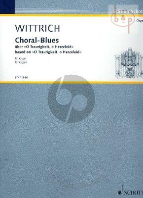 "Choral-Blues uber ""O Traurigkeit, o Herzeleid"""
