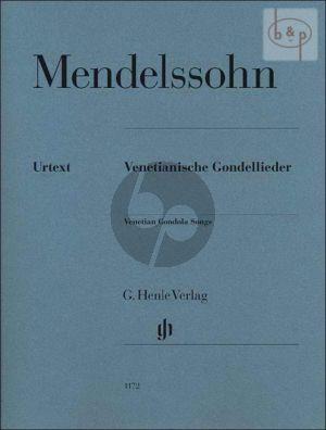 Mendelssohn Venetianische Gondellieder Klavier (edited by Ernst Herttrich and Rudolf Elvers)