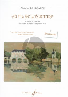 Bellegarde Au Fil de L'Ecriture Vol.3 22 Textes de Harmonie (Basses de Chiffrees et non Chiffrees) (Textes)