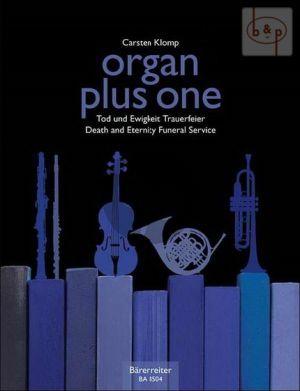 Organ plus One Tod und Ewigkeit (Death and Eternity) (Organ with any C.-Bb.-Eb. and F Instr.)