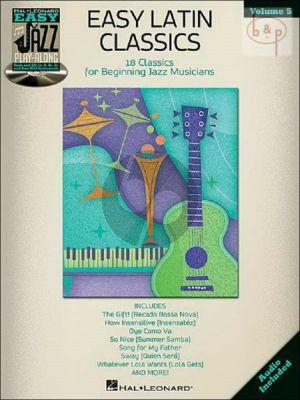 Easy Latin Classics (Easy Jazz Play-Along Series Vol.5)