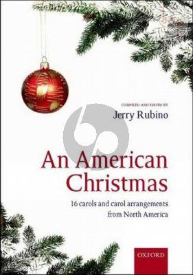 The American Christmas (16 Carols and Carol Arrangements)