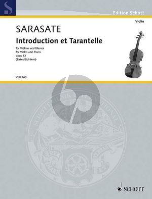Sarasate Introduction et Tarantella Op.43 Violin and Piano (edited by Wolfgang Birtel and Friedemann Eichhorn)