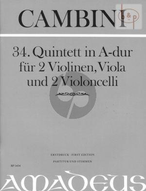 Quintet No.34 A-major (2 Vi.-Va.- 2 Vc.) (Score/Parts)