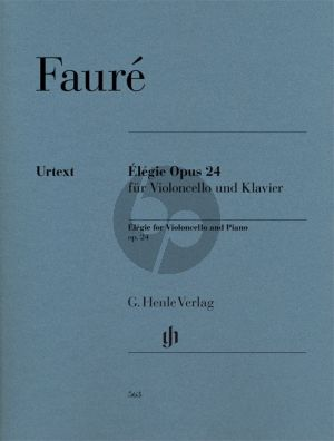 Faure Elegie Op.24 Violoncello and Piano (edited by Jean-Christophe Monnier) (Henle-Urtext)