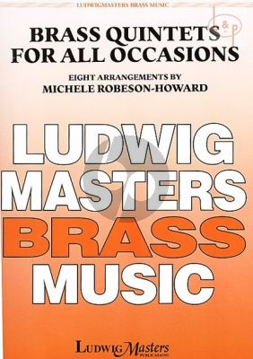 Brass Quintets for all Occasions (8 Arr.) (2 Trp.[Bb]-Horn[F]-Tromb.-Tuba[Bass Trb.])