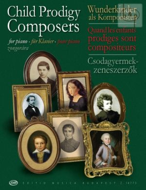 Child Prodigy Composers Vol.1 (edited by Judit Peteri)