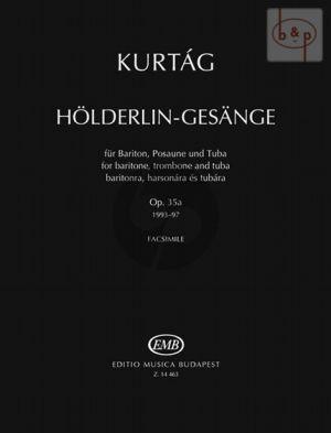 Holderlin-Gesange Op.35A (Baritone-Trombone- Tuba)