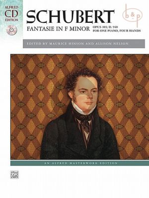 Schubert Fantasie f-minor Op.103 D.940 Piano 4 hds (Bk-Cd) (edited by Maurice Hinson and Allison Nelson)