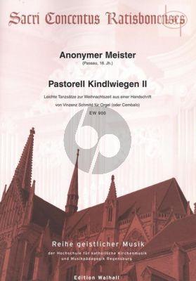 Pastorell Kindlwiegen II (Leichte Tanzsatze zur Weihnachtszeit aus einer Handschrift)