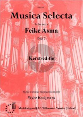 Musica Selecta Vol.2 In honorem Feike Asma Kerst-Editie