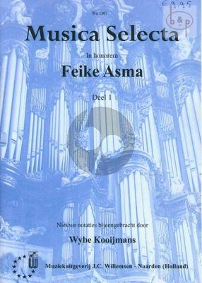 Musica Selecta Vol.1 (In honorem Feike Asma) (verzameld door Wybe Kooijmans)