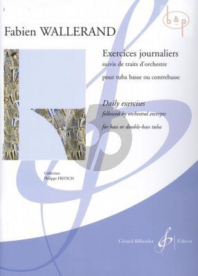 Exercises Journaliers suivis traits d'orchestre (Bass Tuba)