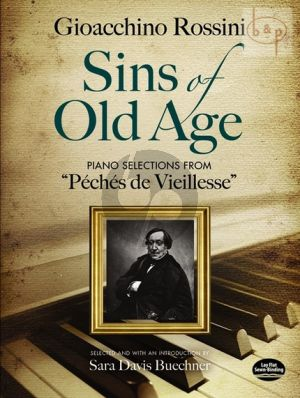 Sins of Old Age. Piano Selections from Peches de Vieillesse