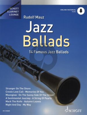 Jazz Ballads (14 Famous Jazz Ballads) for Clarinet and Piano (Book with Audio online) (arr. Rudolf Mauz)
