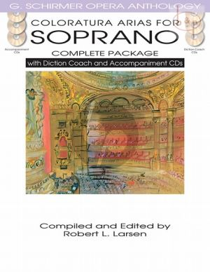 Opera Anthology Arias for Coloratura Soprano (Complete Package)