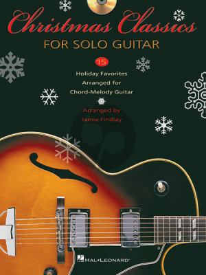 Christmas Classics Solo Guitar (15 Holiday Favorites Arranged for Chord-Melody Guitar) (Bk-Cd)