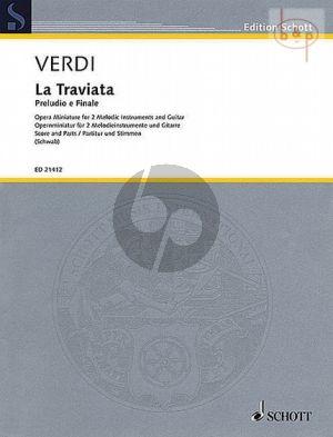 La Traviata (Preludio e Finale) (Opera Miniature for 2 Melodic Instr. with Guitar)