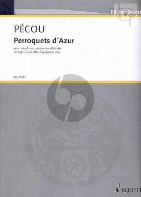 Perroquets d'Azur Soprano[or Alto] Sax. solo