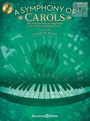 A Symphony of Carols (10 Carols for Piano with Full Orchestra Backing Tracks)