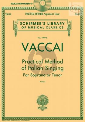 Practical Method of Italian Singing Soprano or Tenor
