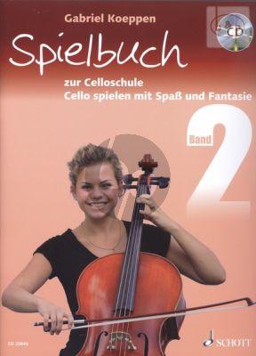 Spielbuch zur Celloschule Vol.2 Bk-Audio Online (Cello Spielen mit Spass und Fantasie)