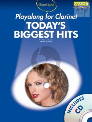 Guest Spot Today's Biggest Hits Play-Along (Clarinet) (Bk-Cd) (easy level)