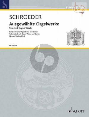 Ausgewahlte Orgelwerke Vol.2 Kleine Orgelwerke und Zyklen