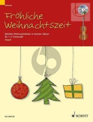 Frohliche Weihnachtszeit (Beliebte Weihnachtslieder in leichten Satzen) (1 - 2 Violonc.)