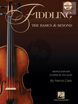 Fiddling: The Basics and Beyond