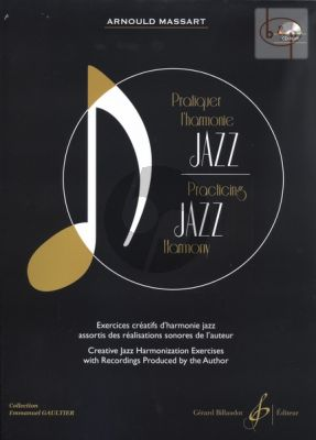 Pratiquer Harmonie Jazz (Practicing Jazz Harmony-Improvisation-Musical Training)