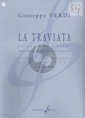 La Traviata (Excerpts from the opera) (8 Vc.)