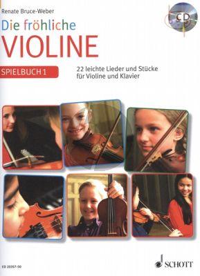 Die Frohliche Violine Spielbuch 1 (22 leichte Lieder und Stucke)