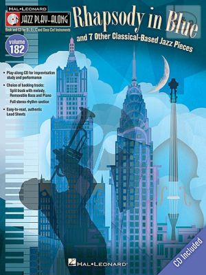 Rhapsody in Blue & 7 other classical-based Jazz Pieces (Jazz Play-Along Series Vol.182)