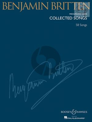 Britten Collected Songs Medium / Low Voice and Piano (60 Songs) (edited by Richard Walters)
