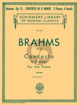 Brahms Concerto No.1 d-minor Op. 15 Piano and Orchestra (piano reduction) (edited by Edwin Hughes)