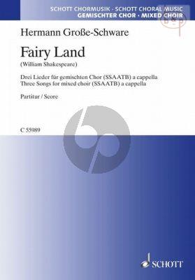 Fairy Land (3 Songs on texts of William Shakespeare)