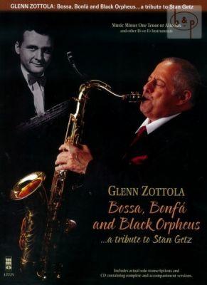Bossa-Bonfa and Black Orpheus - A Tribute to Stan Getz