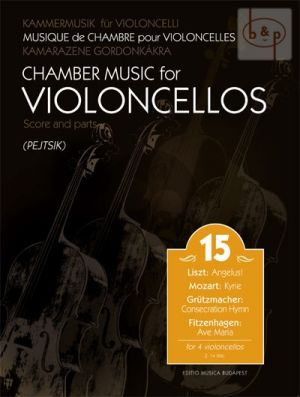 Chamber Music for Violoncellos Vol.15 (4 Violonc.)